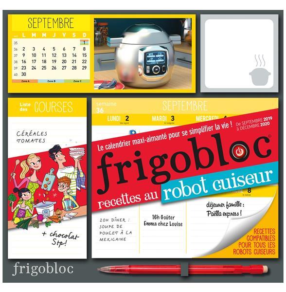 FRIGOBLOC ROBOT-CUISEUR 2020  - CALENDRIER D'ORGANISATION FAMILIALE  (DE SEPT. 2019 A DECEMBRE 2020)
