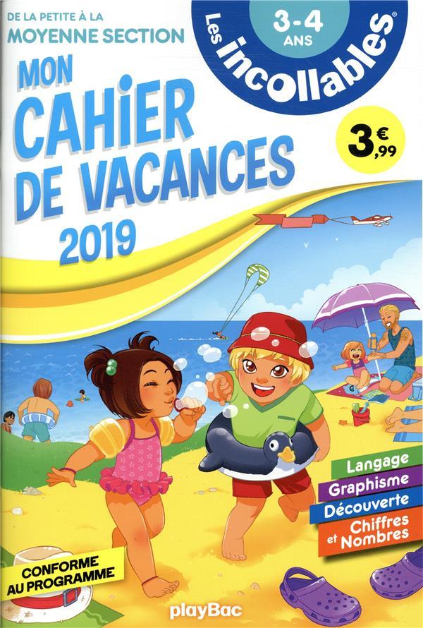 LES INCOLLABLES  -  CAHIER DE VACANCES  -  DE LA PS A LA MS