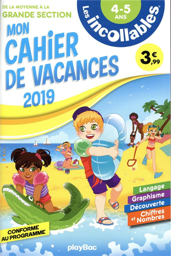 LES INCOLLABLES  -  CAHIER DE VACANCES  -  DE LA MS A LA GS (EDITION 2019)