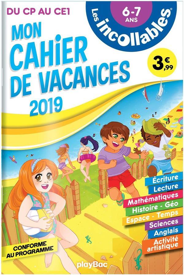 LES INCOLLABLES  -  CAHIER DE VACANCES  -  DU CP AU CE1 (EDITION 2019)