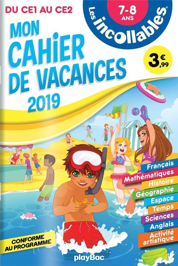 LES INCOLLABLES  -  CAHIER DE VACANCES  -  DU CE1 AU CE2 (EDITION 2019)