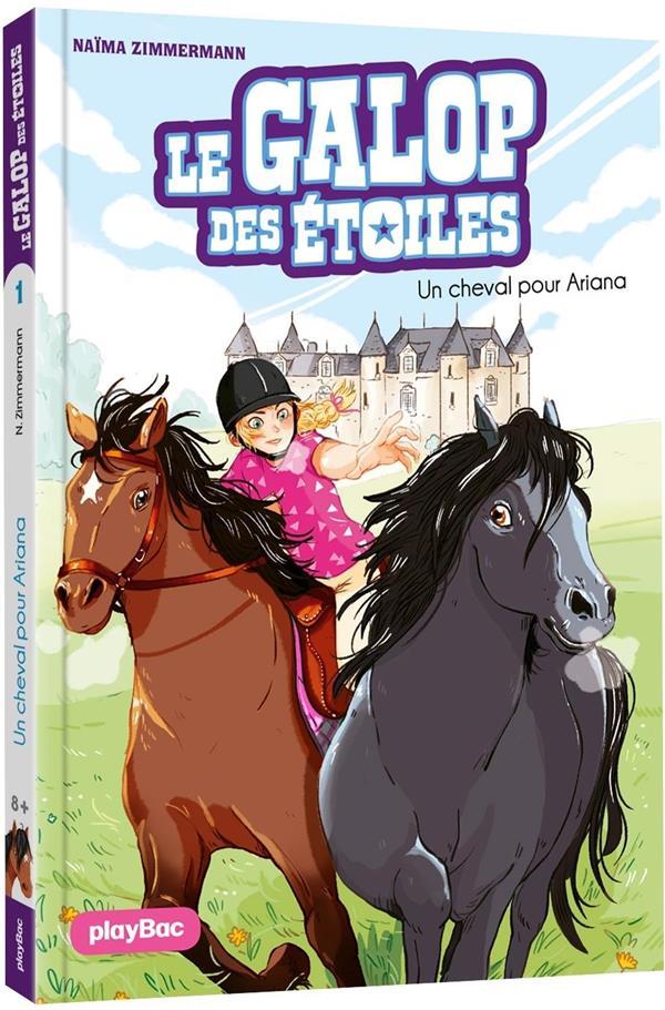 LE GALOP DES ETOILES T.1  -  UN CHEVAL POUR ARIANA  PRISMA