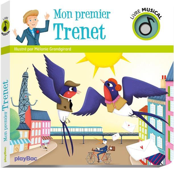 LIVRE MUSICAL - MON PREMIER TRENET GRANDGIRARD MELANIE PRISMA