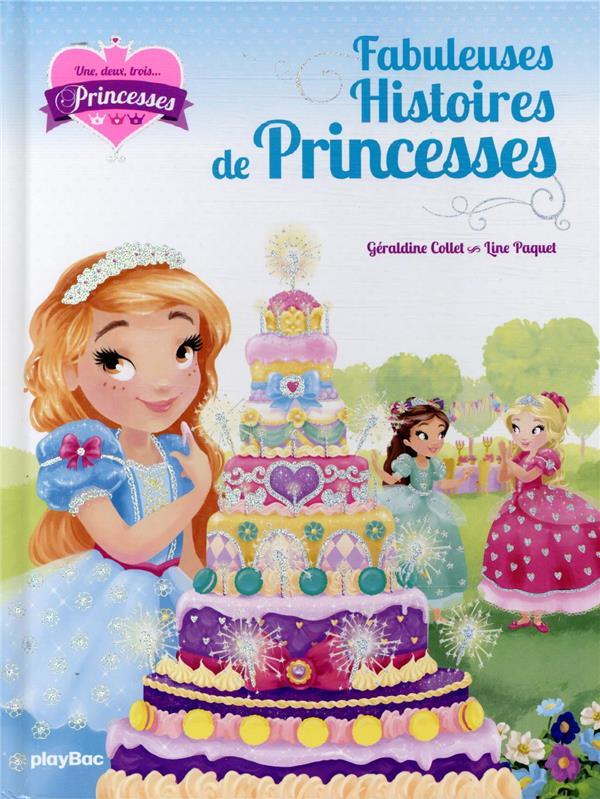 UNE, DEUX, TROIS PRINCESSES - MES FABULEUSES HISTOIRES DE PRINCESSES  PRISMA