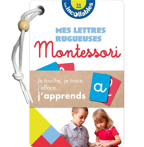 LES INCOLLABLES     MES LETTRES RUGUEUSES MONTESSORI