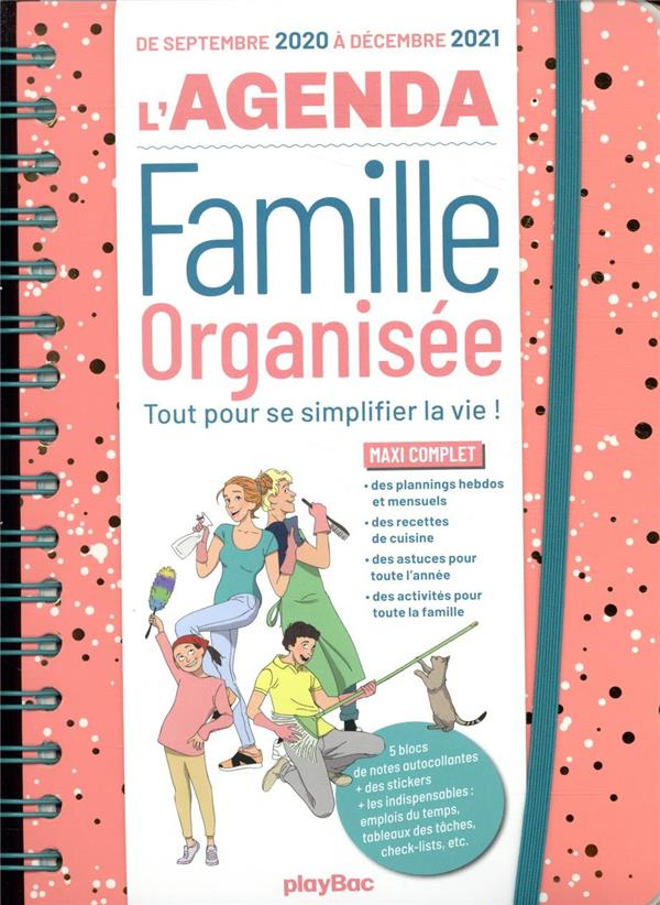 L'AGENDA FAMILLE ORGANISEE  -  TOUT POUR SE SIMPLIFIER LA VIE ! (EDITION 20202021)