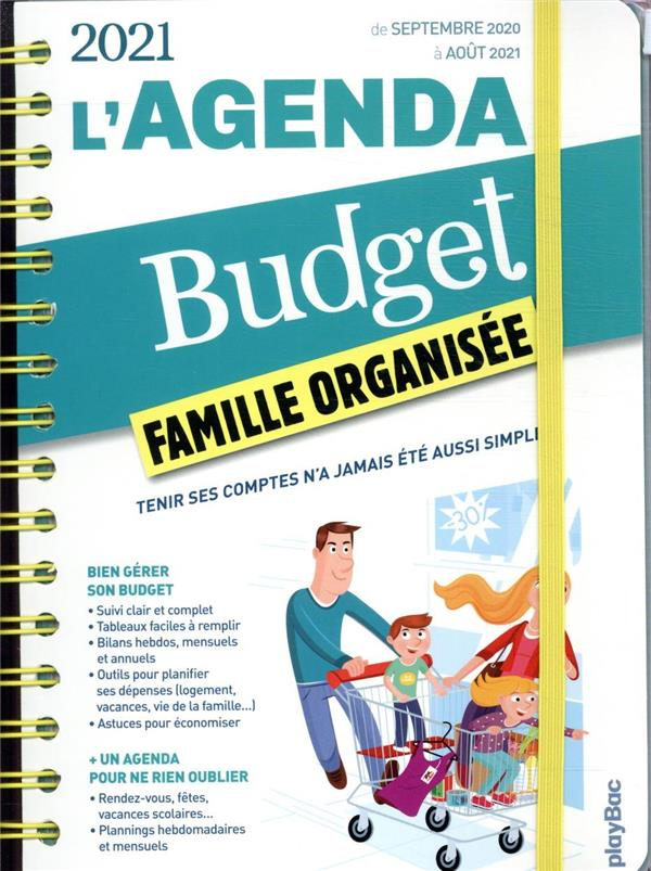 L'AGENDA BUDGET FAMILLE ORGANISEE (EDITION 2021)