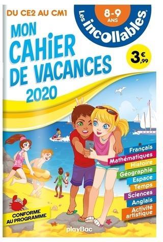 LES INCOLLABLES  -  CAHIER DE VACANCES  -  DU CE2 AU CM1