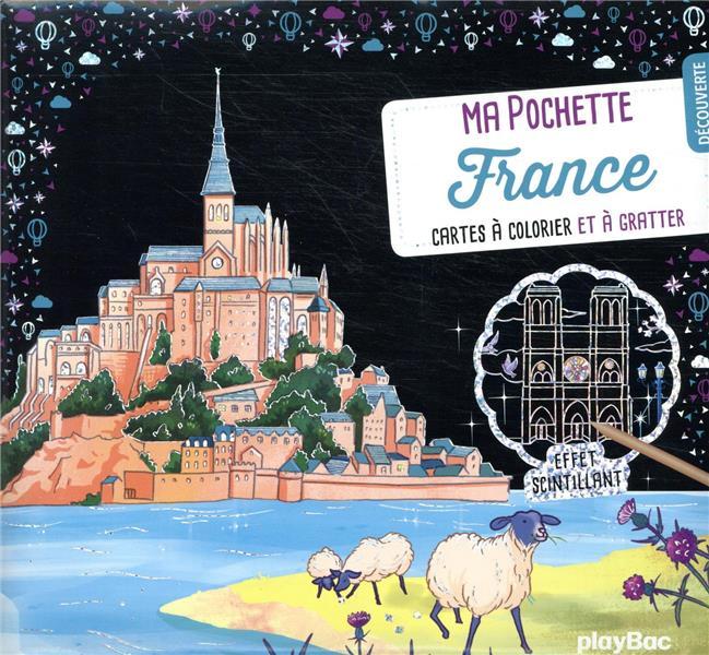 MA POCHETTE FRANCE  -  CARTES A COLORIER ET A GRATTER