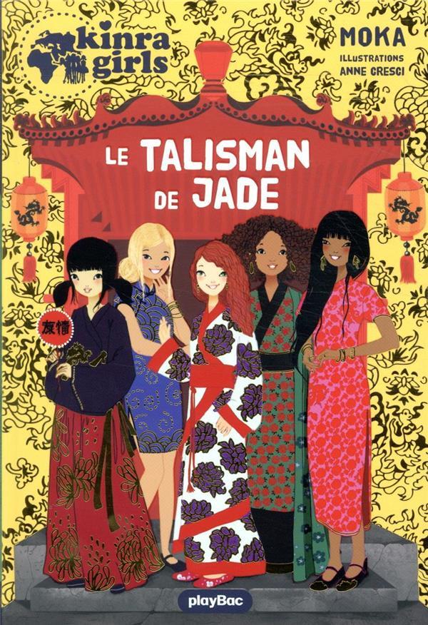 KINRA GIRLS HORS-SERIE  -  LE TALISMAN DE JADE MOKA/CRESCI PRISMA