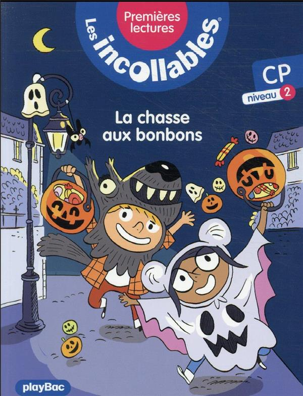 LES INCOLLABLES  -  PREMIERES LECTURES T.8  -  LA CHASSE AUX BONBONS