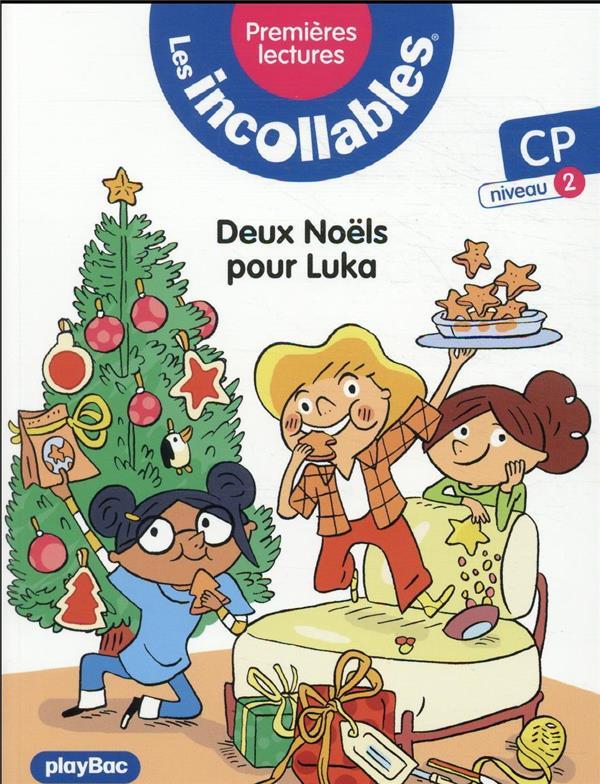 LES INCOLLABLES  -  PREMIERES LECTURES T.9  -  DEUX NOELS POUR LUKA