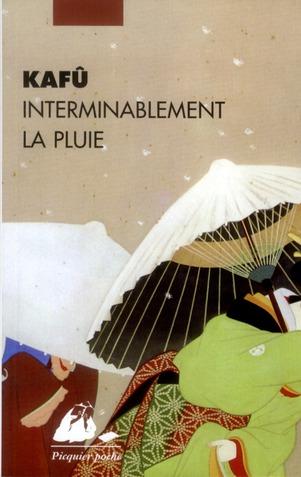 INTERMINABLEMENT LA PLUIE