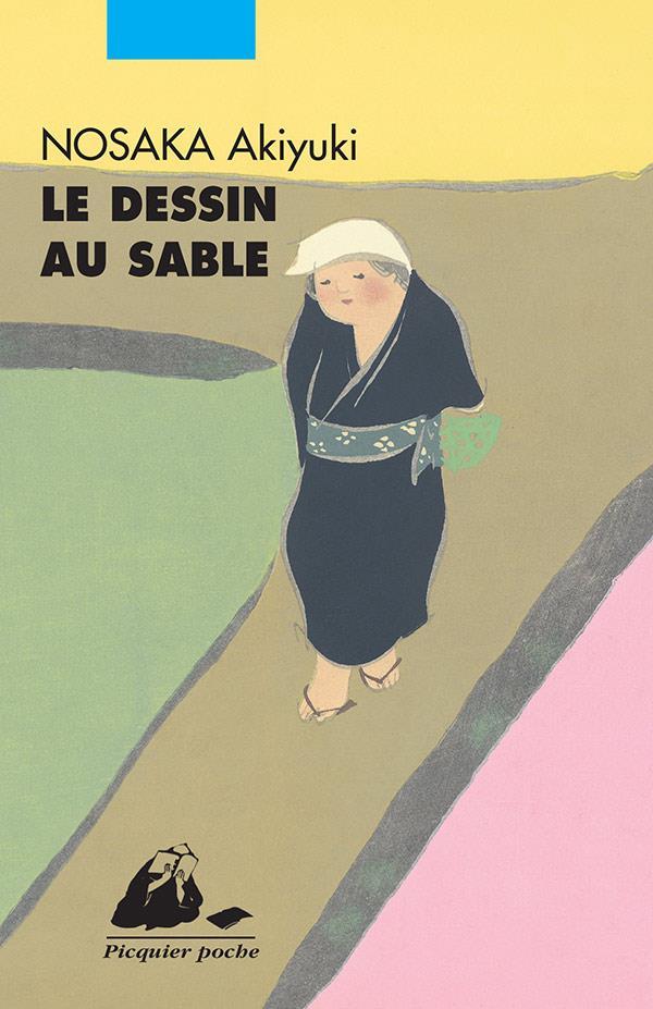 LE DESSIN AU SABLE NOSAKA AKIYUKI P. Picquier