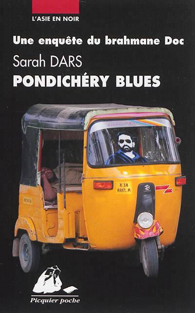 PONDICHERY BLUES DARS SARAH P. Picquier