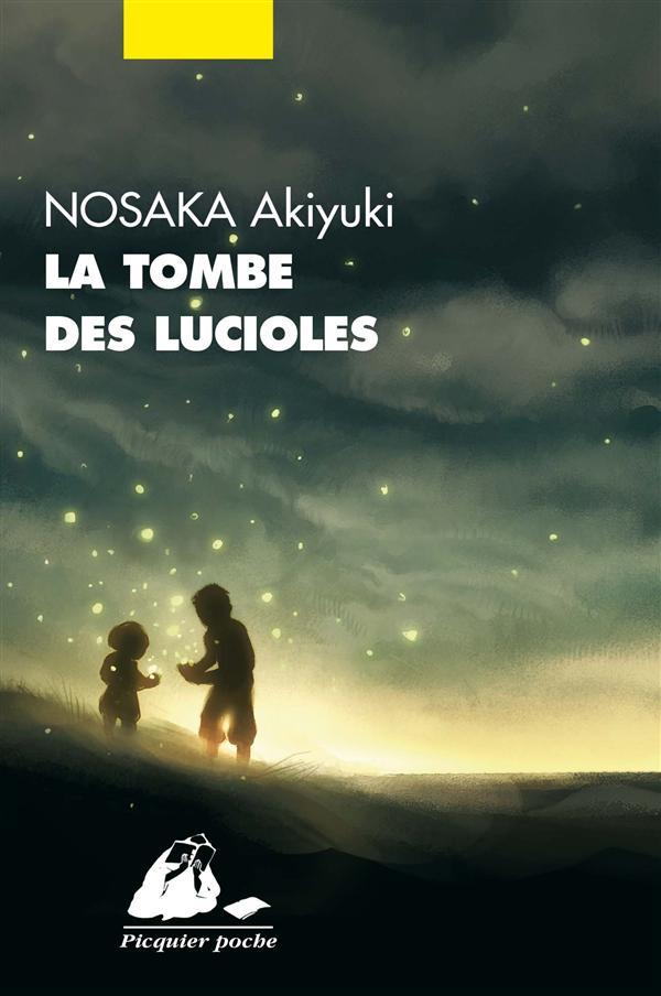 LA TOMBE DES LUCIOLES NOSAKA AKIYUKI P. Picquier