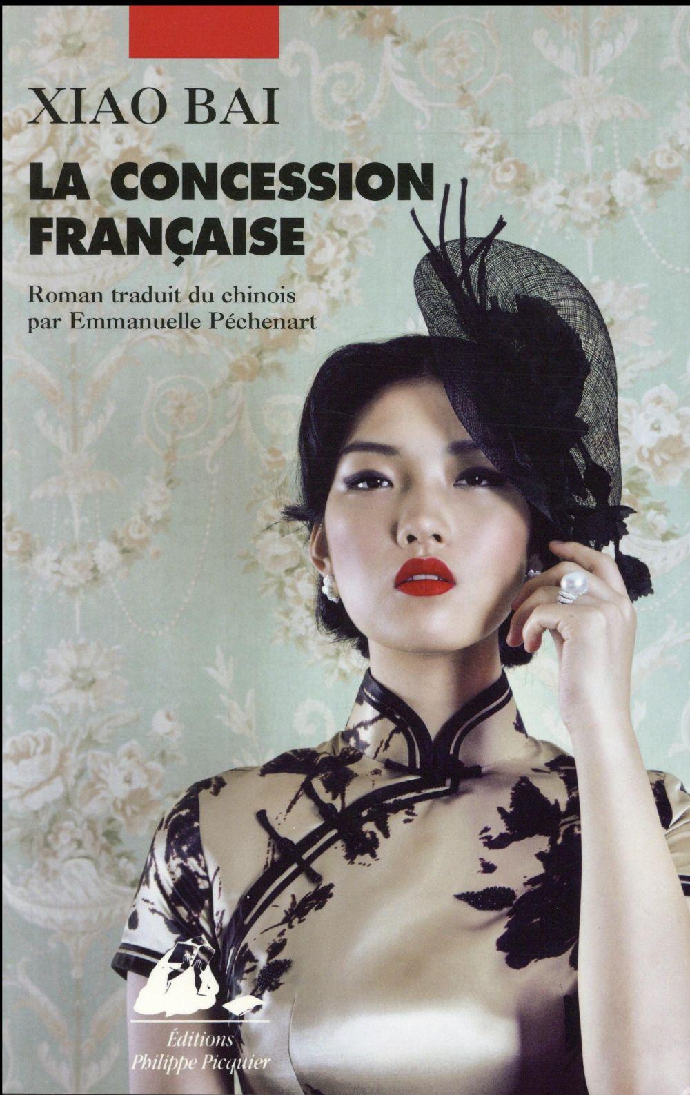 Xiao Bai - LA CONCESSION FRANCAISE