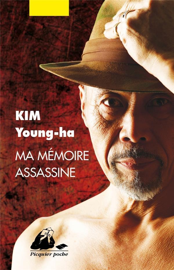 Kim Young-Ha - MA MEMOIRE ASSASSINE
