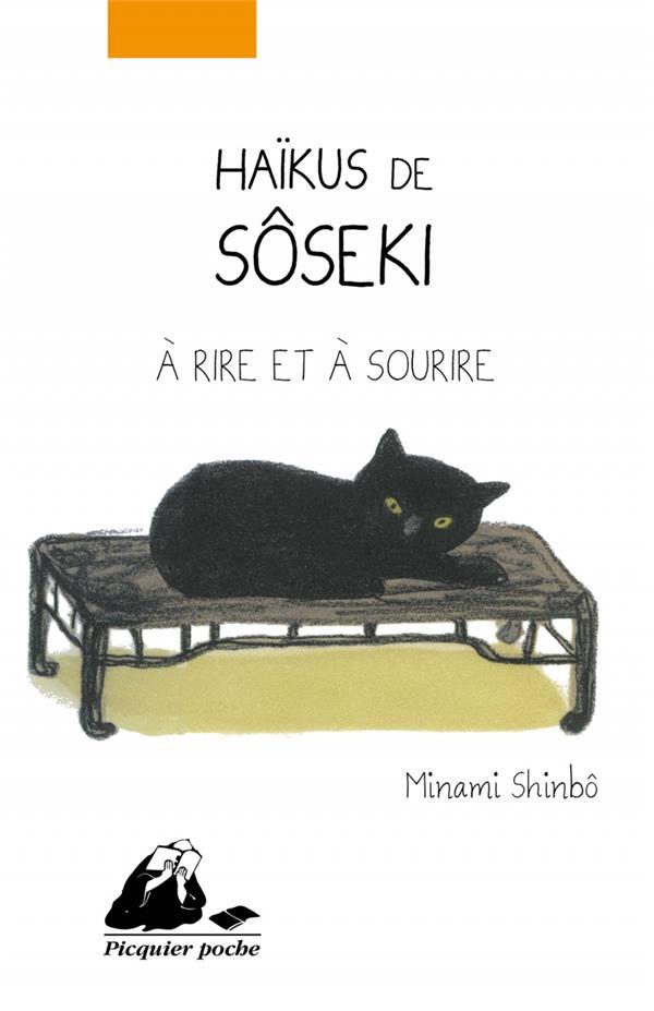 Haïkus de Sôseki à rire et à sourire  P. Picquier