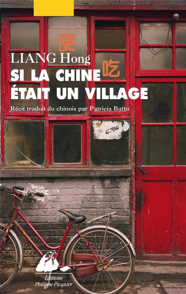 Liang Hong - Si la Chine était un village