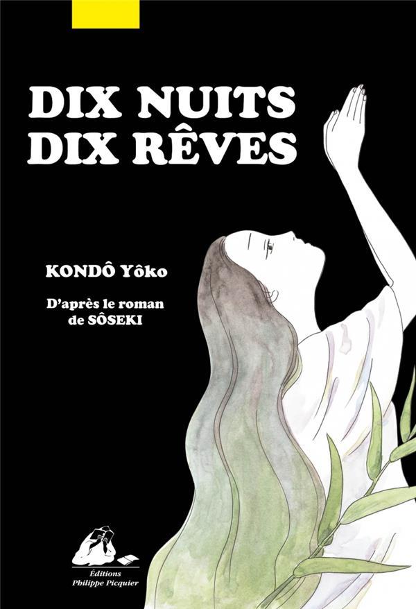 DIX NUITS DIX REVES SOSEKI PICQUIER