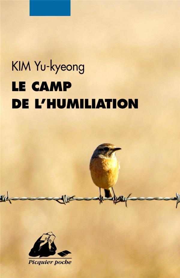 - LE CAMP DE L'HUMILIATION