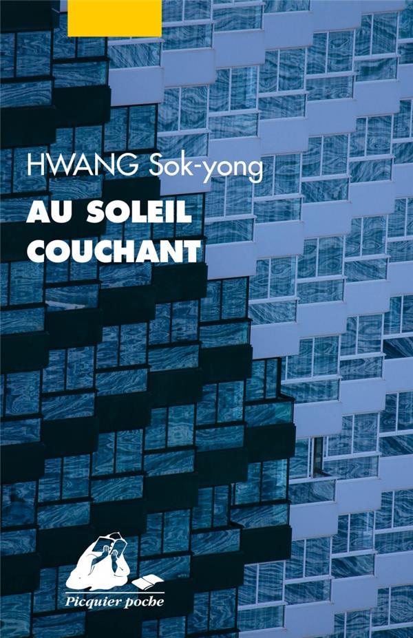 AU SOLEIL COUCHANT HWANG SOK-YONG PICQUIER