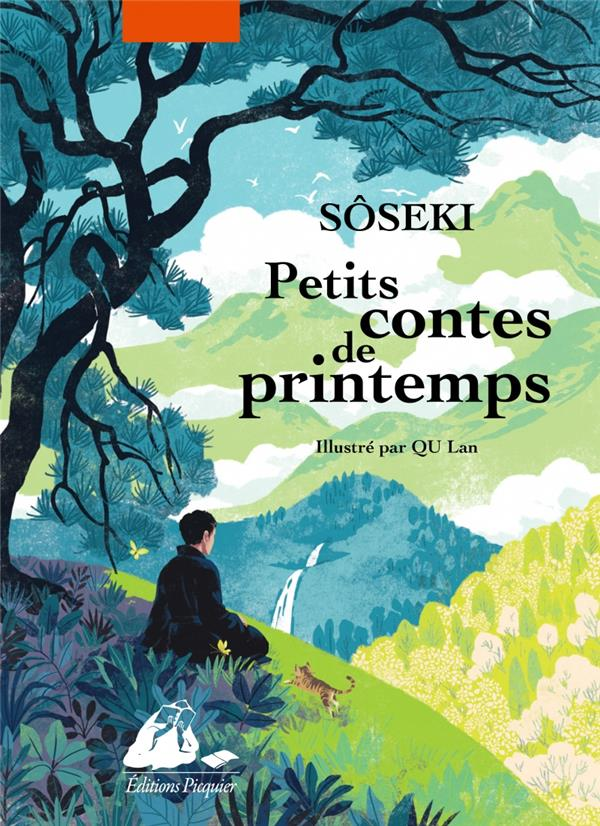 PETITS CONTES DE PRINTEMPS, EDITION ILLUSTREE SOSEKI/QU PICQUIER