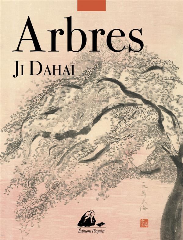 ARBRES JI DAHAI PICQUIER