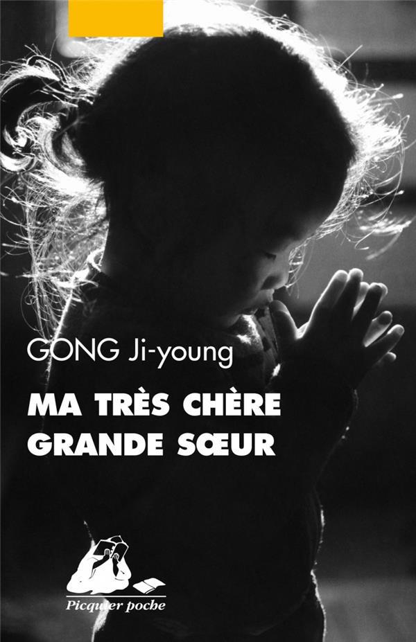 MA TRES CHERE GRANDE SOEUR GONG JI-YOUNG PICQUIER