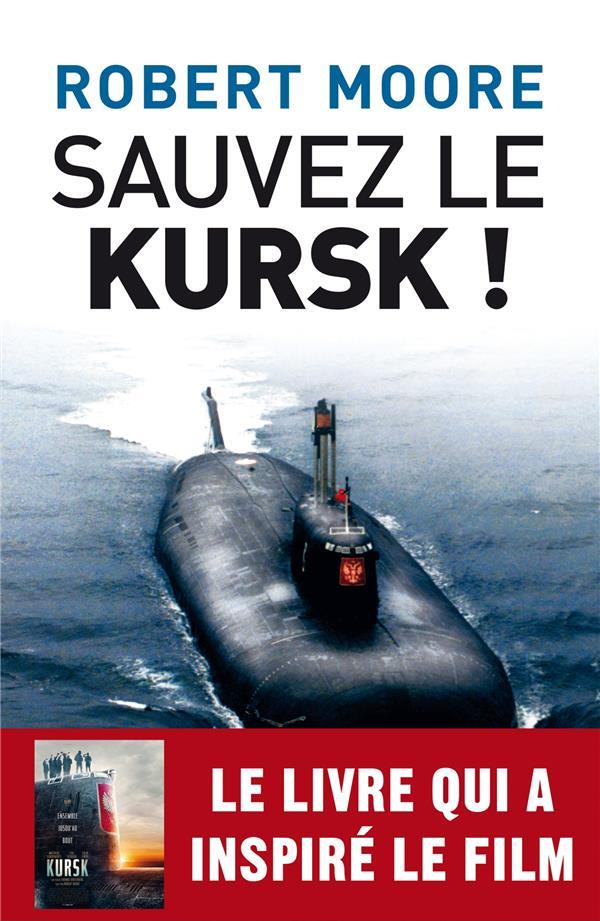SAUVEZ LE KURSK !  ARCHIPEL