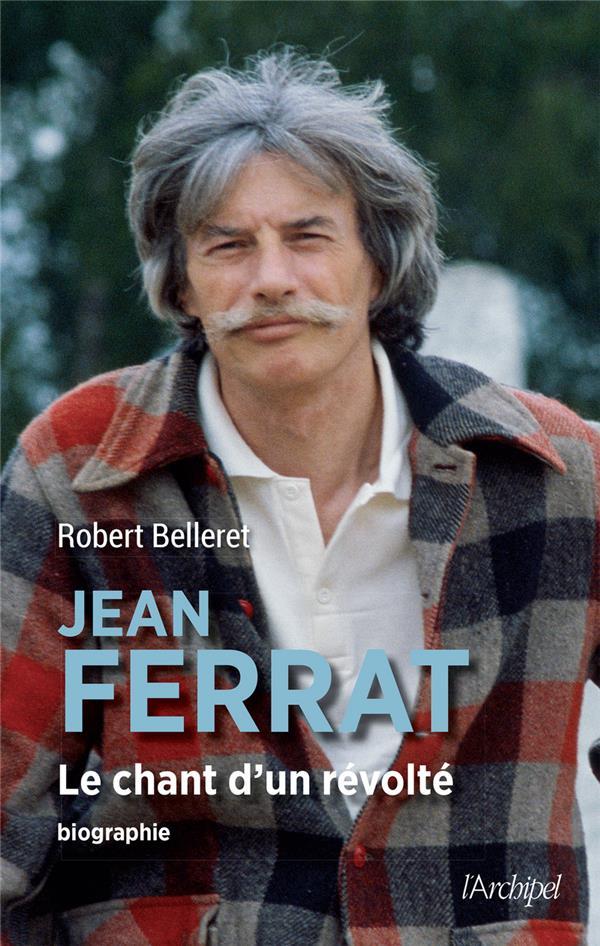 JEAN FERRAT - LE CHANT D'UN REVOLTE