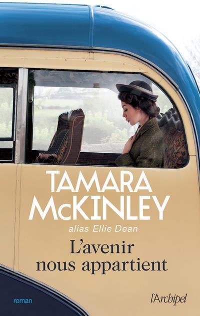 L-AVENIR NOUS APPARTIENT MCKINLEY TAMARA ARCHIPEL