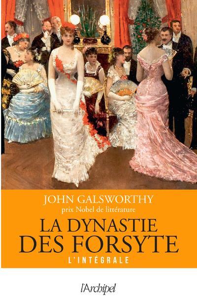 LA DYNASTIE DES FORSYTE GALSWORTHY JOHN ARCHIPEL