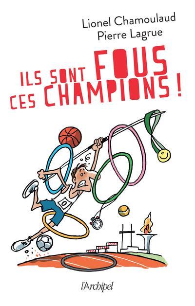ILS SONT FOUS CES CHAMPIONS ! CHAMOULAUD/LAGRUE ARCHIPEL