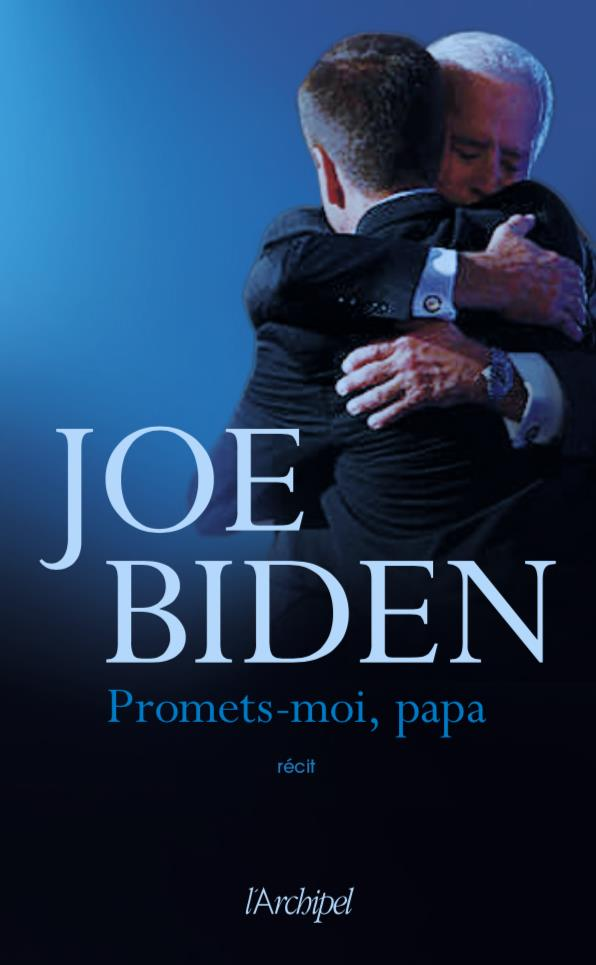 PROMETS-MOI, PAPA BIDEN JOE ARCHIPEL