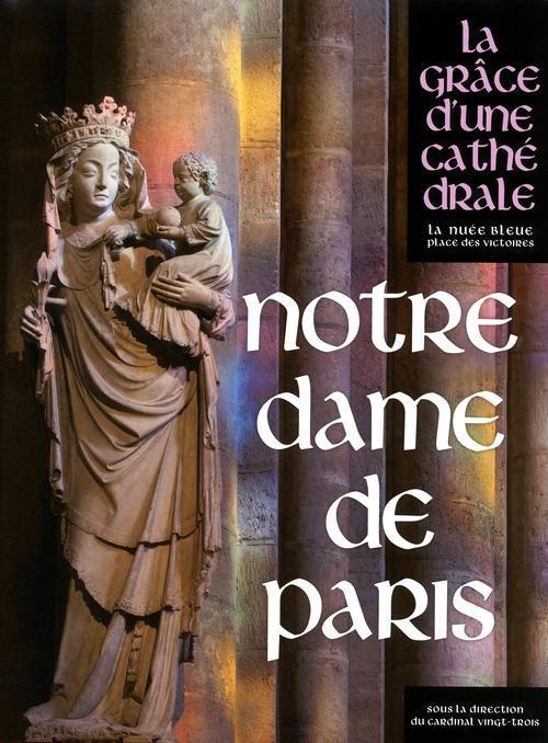 NOTRE-DAME DE PARIS COLLECTIF PLACE VICTOIRES