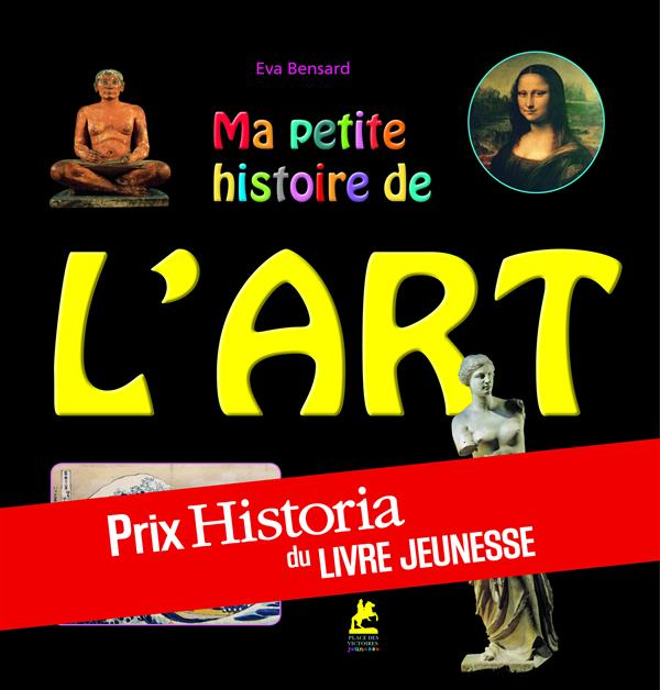 MA PETITE HISTOIRE DE L'ART EN 50 ENIGMES ET JEUX Bensard Eva Place des Victoires