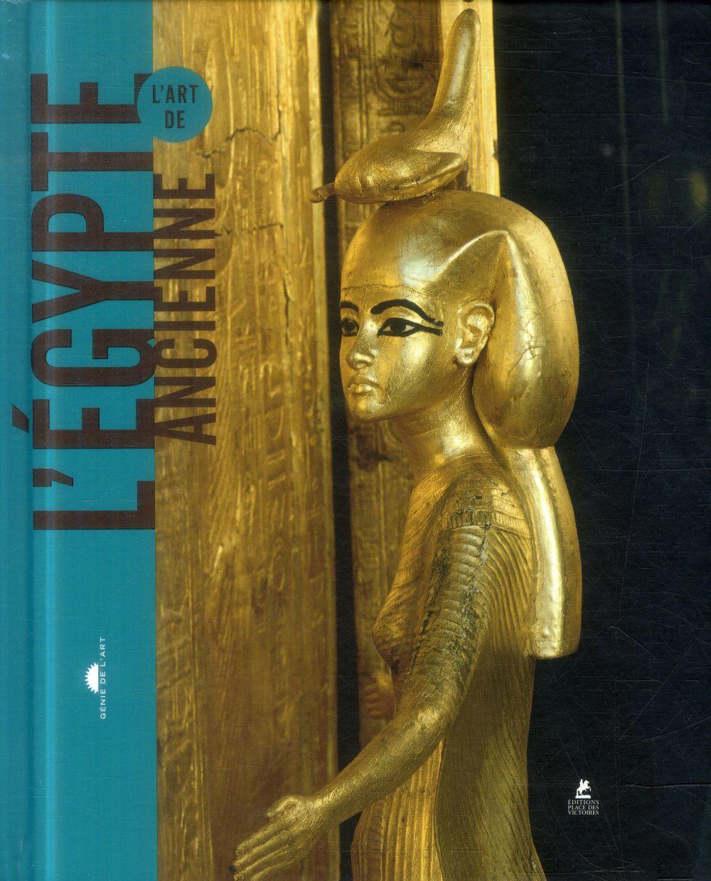 L-ART DE L-EGYPTE ANCIENNE COLLECTIF PLACE VICTOIRES