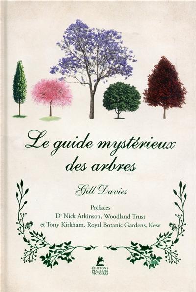 LE GUIDE MYSTERIEUX DES ARBRES DAVIES/NICK/TONY PLACE VICTOIRES