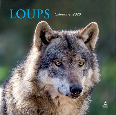 CALENDRIER LOUPS 2020 COLLECTIF PLACE VICTOIRES