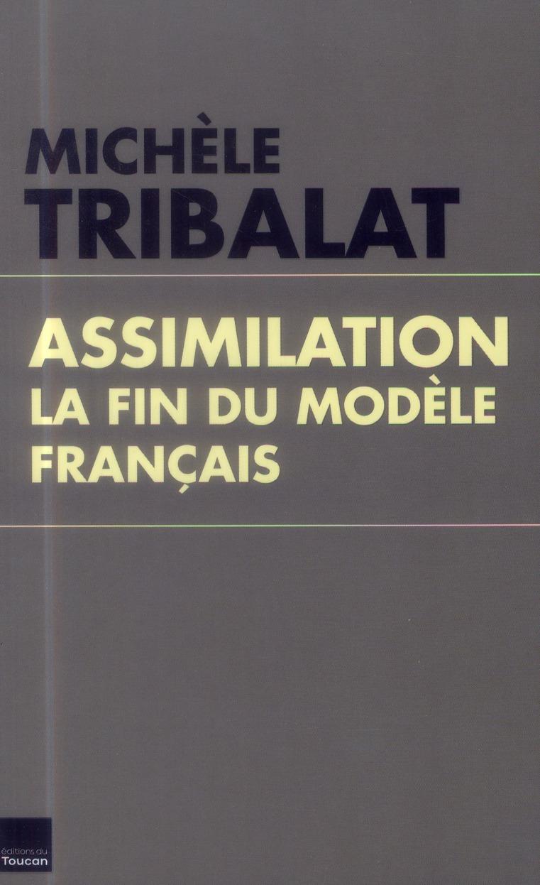ASSIMILATION, LA FIN DU MODELE
