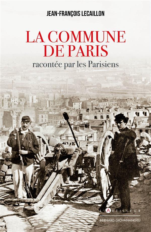 LA COMMUNE DE PARIS RACONTEE PAR LES PARISIENS