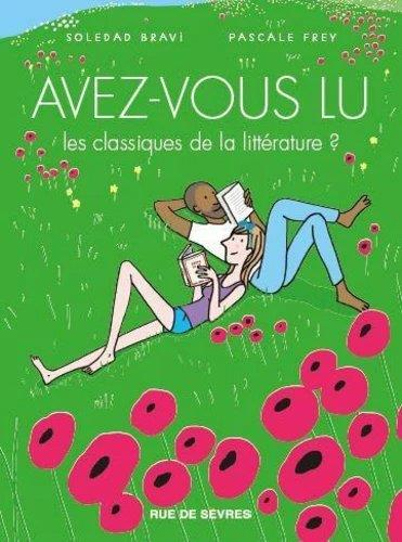 AVEZ-VOUS LU LES CLASSIQUES DE LA LITTERATURE ? T.4