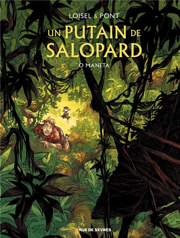UN PUTAIN DE SALOPARD T.2  -  O MANETA