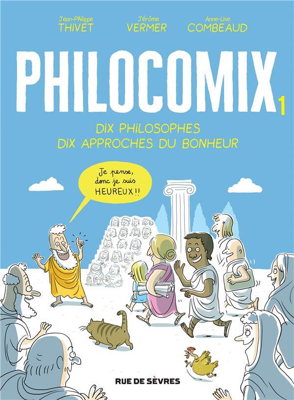 PHILOCOMIX T.1  -  DIX PHILOSOPHES, DIX APPROCHES DU BONHEUR