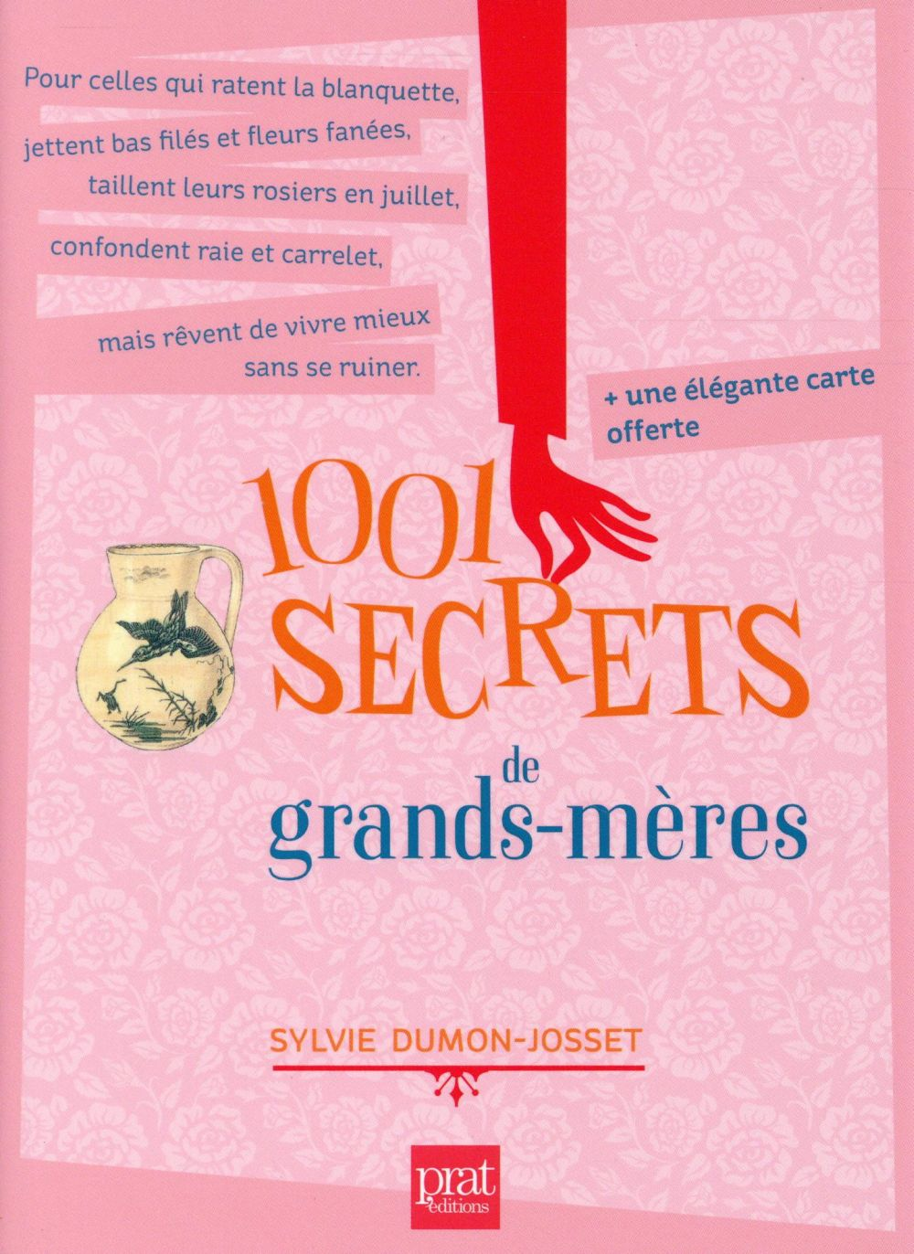 1001 SECRETS DE GRANDS MERES NED DUMON JOSSET SYLVIE Prat