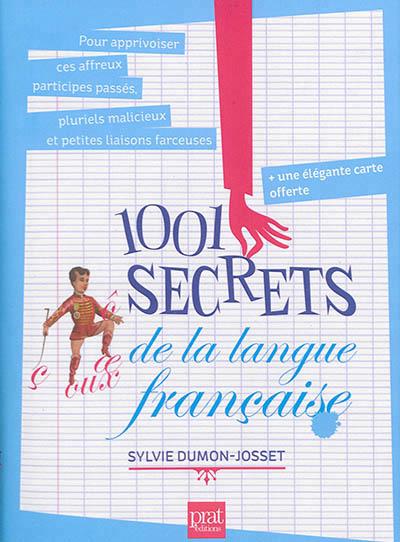 1001 SECRETS SUR LA LANGUE FRANCAISE NED