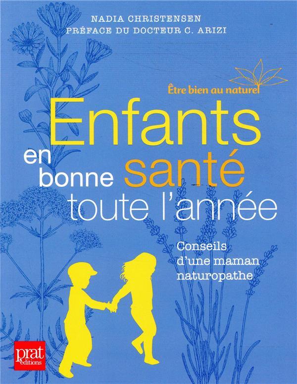 ENFANTS EN BONNE SANTE TOUTE L'ANNEE  FEMME ACTUELLE