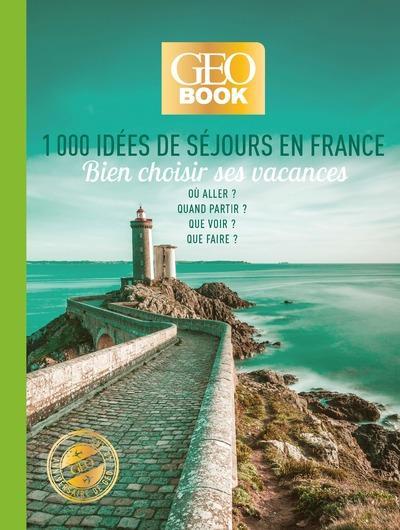 GEOBOOK - 1000 IDEES DE SEJOURS EN FRANCE - EDITION COLLECTOR COLLECTIF FEMME ACTUELLE
